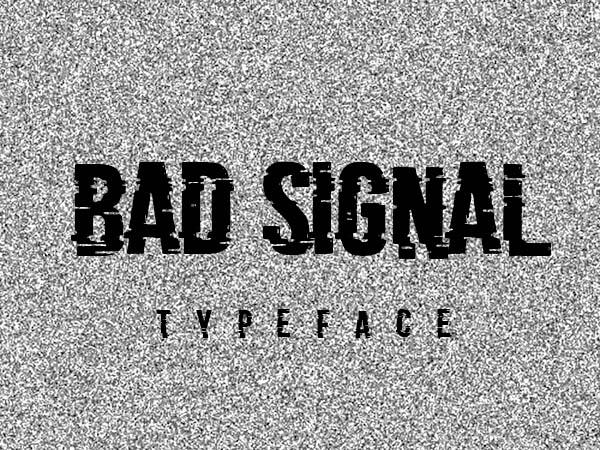 Bad Signal破损纹理手写英文字体下载