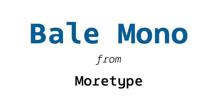 Bale Mono 现代无衬线简约英文字体下载