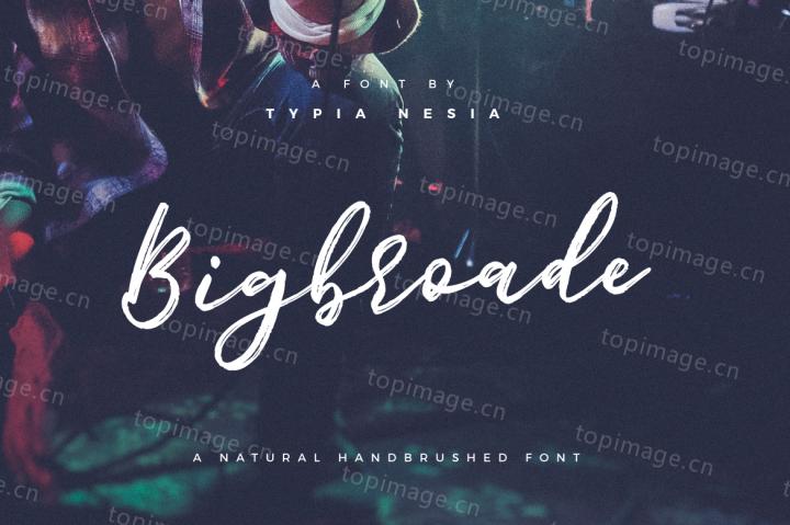 Bigbroade时尚手写书法英文字体下载