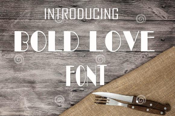 Bold Love现代无衬线个性英文字体下载