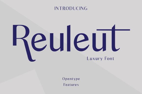 Reuleut奢华衬线设计无衬线logo英文字体下载