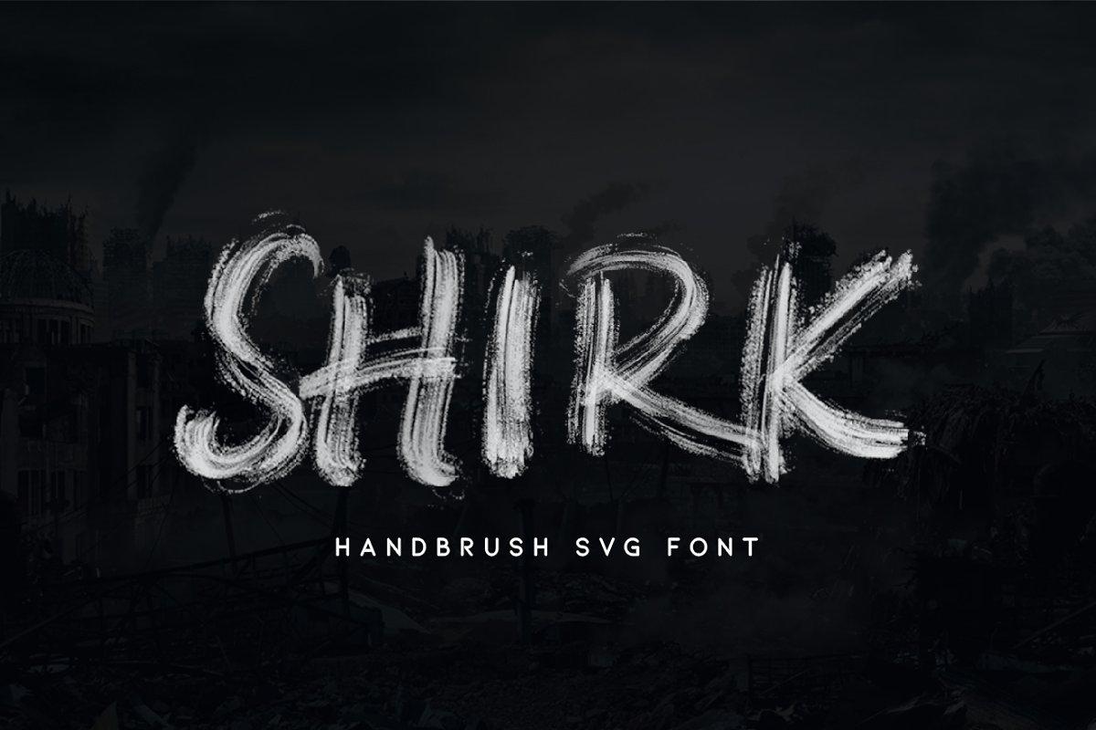 Shirk大气笔刷笔触毛笔粗狂英文字体下载