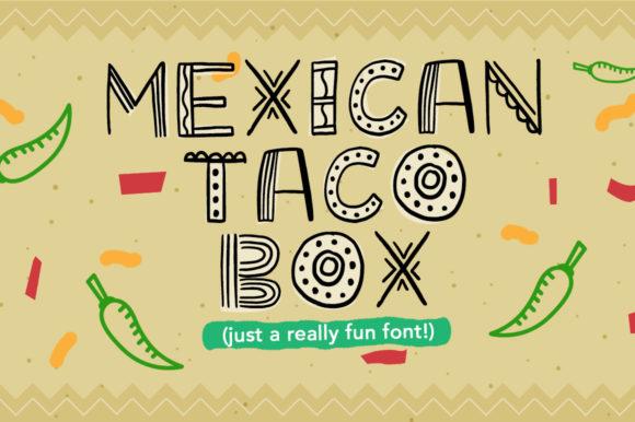 mexican taco box 个性手写创意英文字体下载