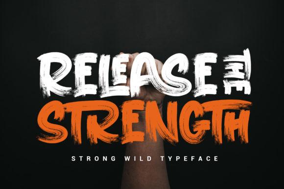 RELEASE THE STRENGTH书法笔触大气英文字体下载